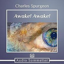 Awake! Awake! Speech by Charles Spurgeon Narrated by Bryan Nyman