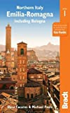 Northern Italy: Emilia-Romagna: including Bologna, Ferrara, Modena, Parma, Ravenna and the Republic of San Marino (Bradt Travel Guide)