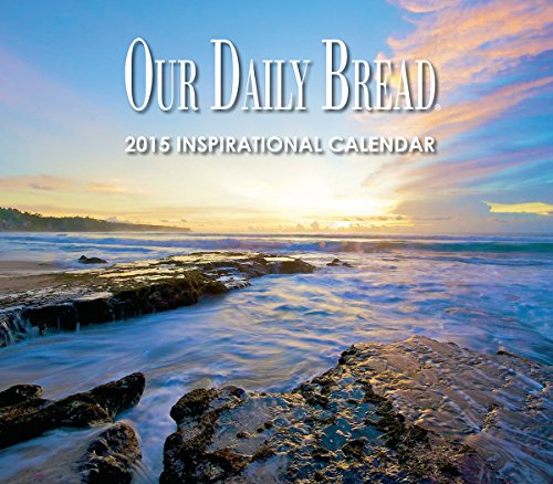 Our Daily Bread Wall Calendar 2015 (Bread 2015 Daily)