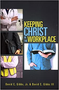 Book Keeping Christ in the Workplace