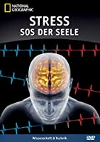National Geographic - Stress - SOS der Seele
