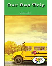 Our Bus Trip (Rosen Real Readers: Stem and Steam Collection)