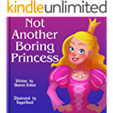 Not Another Boring Princess
