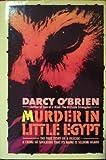 Murder in Little Egypt.