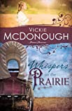 Whispers on the Prairie (Pioneer Promises V1), Vickie McDonough, 1603748415