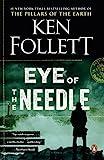 Eye of the Needle: A Novel by  Ken Follett in stock, buy online here