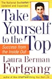 img - for Take Yourself to the Top: Success from the Inside Out, Updated and Expanded book / textbook / text book