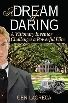 A Dream of Daring by [LaGreca, Gen]