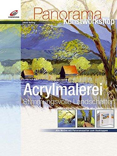 Acrylmalerei Stimmungsvolle Landschaften (Panorama Kunstworkshop)