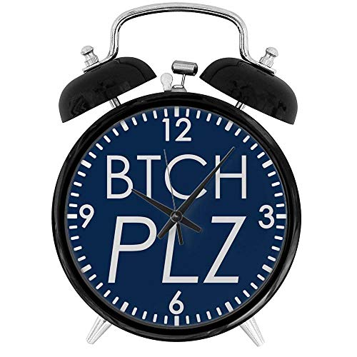 BCWAYGOD Btch Plz Bitch Please Haute Couture Desk Clock Home Unique Decorative Alarm Ring Clock 3.8in ()