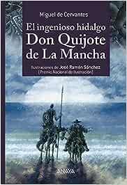 El Ingenioso Hidalgo Don Quijote De La Mancha Literatura
