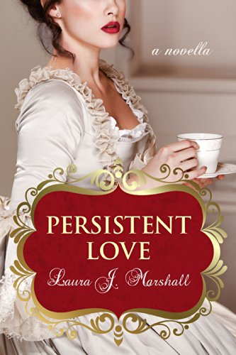 Persistent Love by [Marshall, Laura J.]