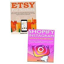 Etsy X Shopify  Ecommerce Domination: Making Fast Cash with Your New Etsy and Shopify Ecommerce Online Business