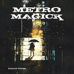 Metro Magick