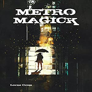 Metro Magick Audiobook