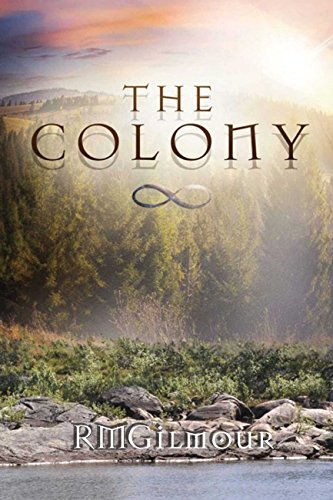 Book: The Colony by R.M. Gilmour