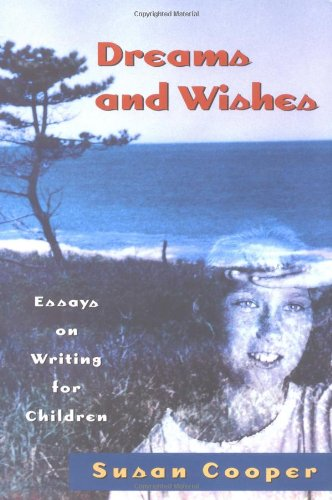 Pdf Reference Dreams And Wishes: Essays on Writing for Children