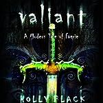 Valiant: A Modern Tale of Faerie | Holly Black