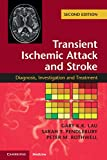 img - for Transient Ischemic Attack and Stroke: Diagnosis, Investigation and Treatment book / textbook / text book