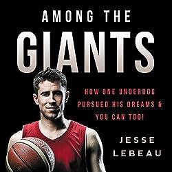Among the Giants