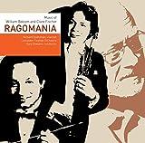 Ragomania: Music of William Bolcom and Clare Fischer