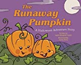 img - for The Runaway Pumpkin: A Halloween Adventure Story book / textbook / text book