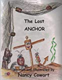 The Lost Anchor, Nancy Lou Cowart, 1468103148