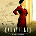 Unravelled | M. K. Tod