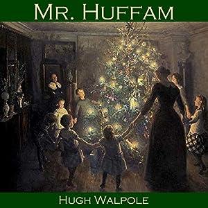 Mr. Huffam Audiobook