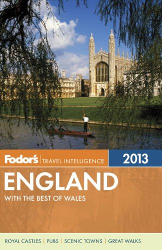 Fodor's England 2013: with the Best of Wales (Full-color Travel Guide)