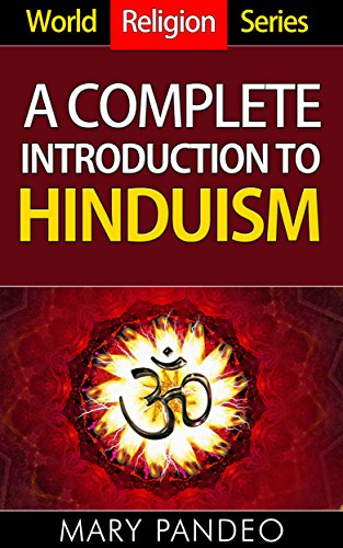 World religion series a complete introduction to hinduism world religion series a complete introduction to hinduism by pandeo mary fandeluxe Image collections