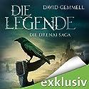 Die Legende (Die Drenai Saga 1) Hörbuch von David Gemmell Gesprochen von: Thomas Schmuckert
