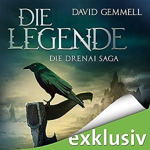 Die Legende (Die Drenai Saga 1) Hörbuch