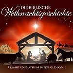 Die biblische Weihnachtsgeschichte | Joseph von Eichendorff,Theodor Storm