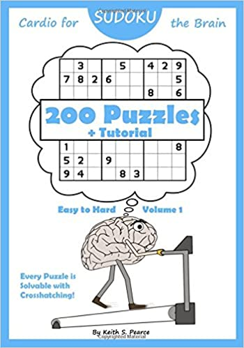 Sudoku - Cardio For The Brain: 200 Puzzles + Tutorial