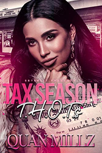 Everyone knows in the hood that Christmas doesn't come in December...it comes in April -- TAX SEASON! Follow this crazy ratchet drama about three Chicago women trying to make money moves with their tax refund checks.