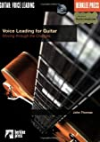 Voice Leading for Guitar, John Thomas, 0634016555