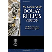 Holy Bible: Douay-Rheims Version