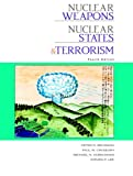 Nuclear Weapons, Nuclear States, and Terrorism, Beckman, Peter and Lee, Steven, 1597380067