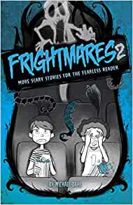 Frightmares 2: More Scary Stories for the Fearless Reader by Michael Dahl (Engli