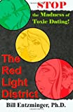 The Red Light District, Bill Entzminger, 1479308315