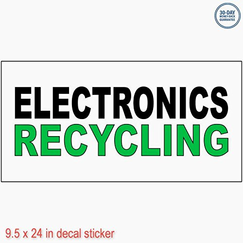 Electronics Recycling Black Green DECAL STICKER Business Store Vinyl Sign - Sticks to Any Clean Surface 9.5 x 24 in