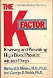 The K Factor, Richard D. Moore and George D. Webb, 0025861905