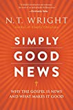 Simply Good News: Why the Gospel Is News and What Makes It Good 画像2