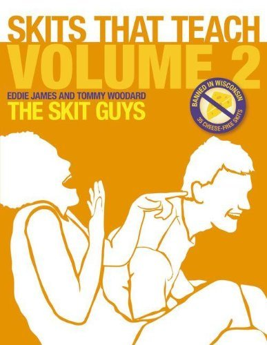 Skits That Teach, Volume 2: Banned in Wisconsin // 35 Cheese Free Skits by Eddie James - Shopping Malls Wisconsin In