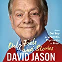Only Fools and Stories: From Del Boy to Granville, Pop Larkin to Frost Hörbuch von David Jason Gesprochen von: David Jason, Michael Fenton Stevens