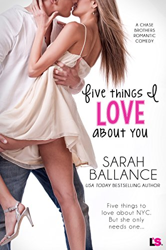 Ballance Series - Five Things I Love About You (Chase Brothers)