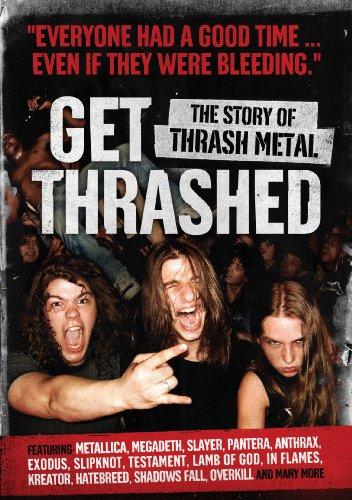 (Get Thrashed!: The Story of Thrash Metal)