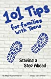 101 Tips for Living with Teens - Staying a Step Ahead, Megan Jane Egeron Graham, 0986872407