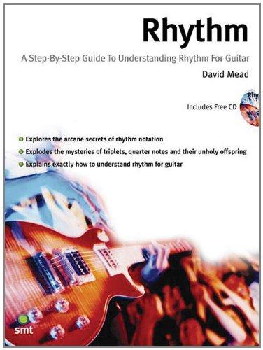 Rhythm: A Step by Step Guide to Understanding Rhythm for Guitar